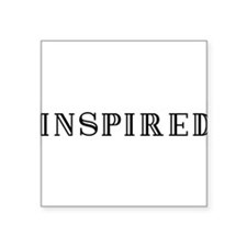 "INSPIRED Square Sticker 3"" x 3"""