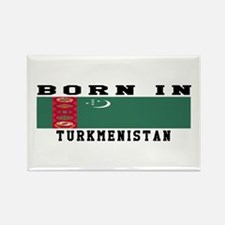 Born In Turkmenistan Rectangle Magnet