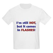 Hot Flashes Kids T-Shirt