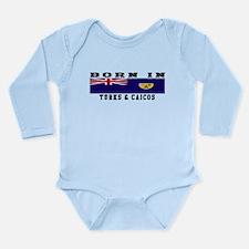 Born In Turks Caicos Long Sleeve Infant Bodysuit