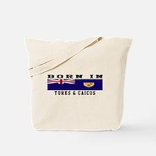 Born In Turks Caicos Tote Bag