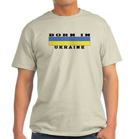 Born In Ukraine Light T-Shirt