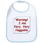 I am very huggable! Bib