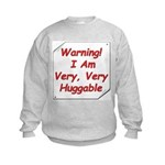I am very huggable! Kids Sweatshirt