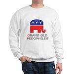 GOP: Grand Old Pedophiles  Sweatshirt