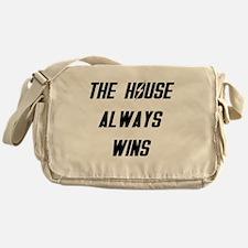 The House Always Wins Messenger Bag