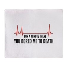 You Bored Me To Death Stadium Blanket
