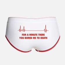 You Bored Me To Death Women's Boy Brief