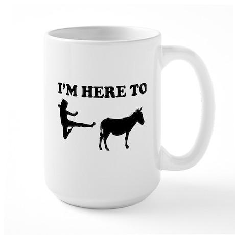 I'm Here To Large Mug