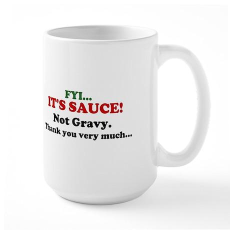 FYI... ITS SAUCE! Not Gravy. Mug