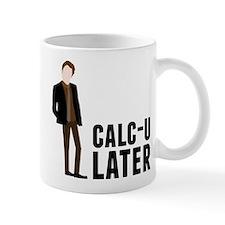 Calc-U-Later Small Mug