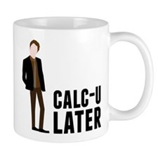 Calc-U-Later Small Mug