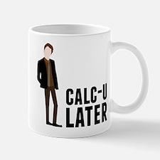 Calc-U-Later Small Small Mug