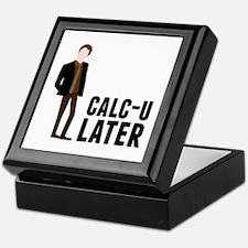 Calc-U-Later Keepsake Box