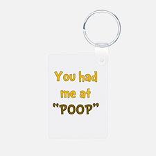 You Had Me At Poop! Keychains