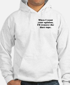 Your Opinion (tape) Hoodie