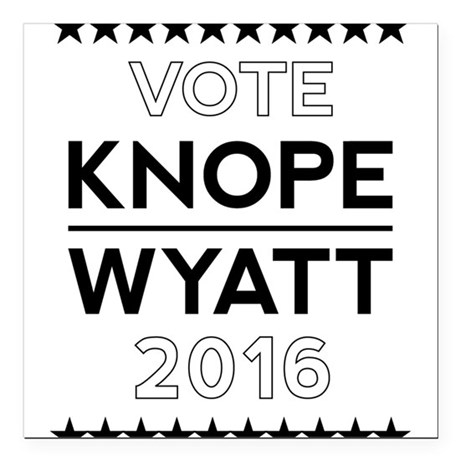"""Knope/Wyatt 2016 Campaign Square Car Magnet 3"""" x 3"""