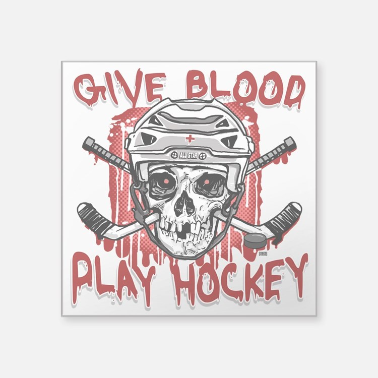 """Give Blood Hockey White Square Sticker 3"""" x 3"""""""
