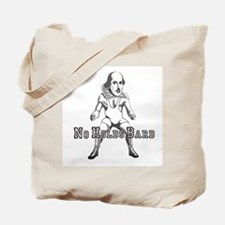 No Holds Bard! Tote Bag