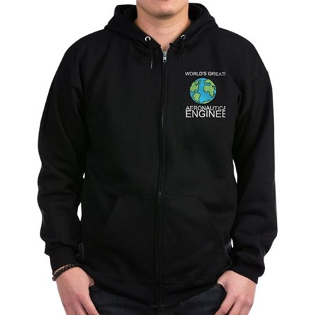 Worlds Greatest Aeronautical Engineer Zip Hoodie