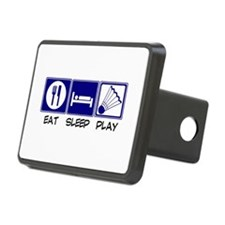 Eat, Sleep, Play Badminton Hitch Cover