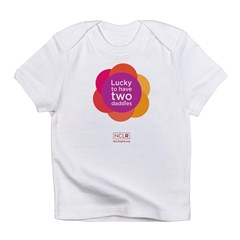 Lucky To Have Two Daddies Infant T-Shirt