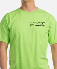 I.T. Not Just... T-Shirt