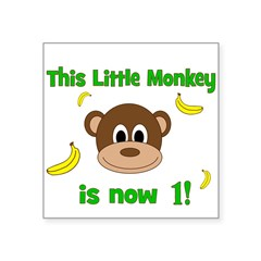 This Little Monkey is Now 1! with Bananas Sticker