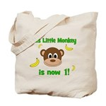 This Little Monkey is Now 1! with Bananas Tote Bag