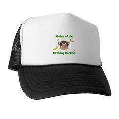 Mother of the Birthday Monkey! Trucker Hat