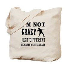 I'm not Crazy just different Shot put Tote Bag