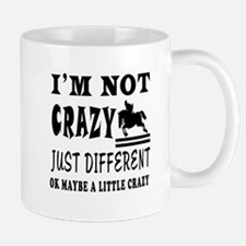 I'm not Crazy just different Show Jumping Mug