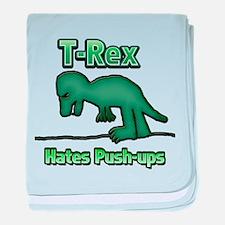 T-Rex hates Pushups 02 baby blanket