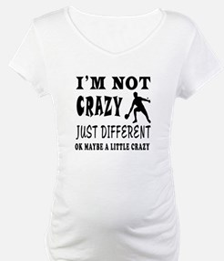 I'm not Crazy just different Table Tennis Maternit