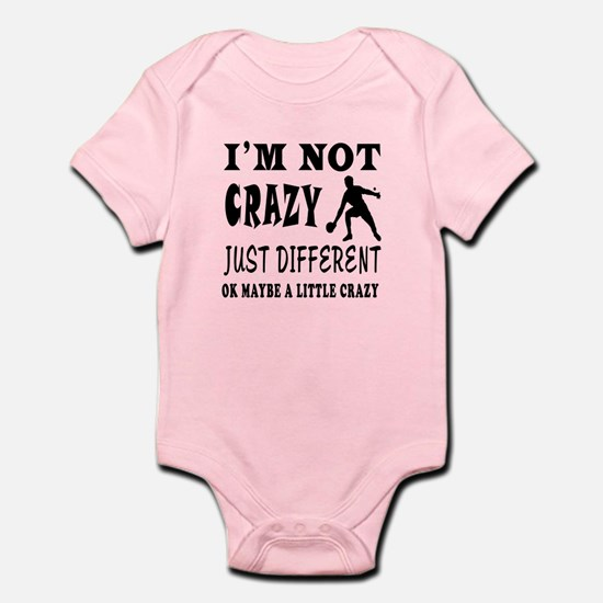 I'm not Crazy just different Table Tennis Infant B