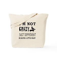 I'm not Crazy just different Gymnastics Tote Bag