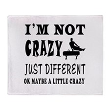 I'm not Crazy just different Gymnastics Throw Blan
