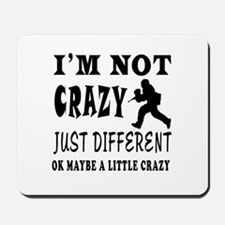 I'm not Crazy just different Paintball Mousepad