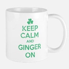 Keep Calm and Ginger On Irish Mug