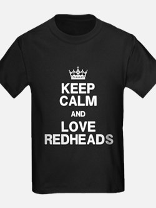 Keep Calm Love Redheads T-Shirt