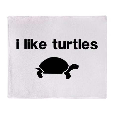I Like Turtles Throw Blanket By Anabellstar