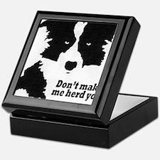Don't Make Me Herd You Keepsake Box