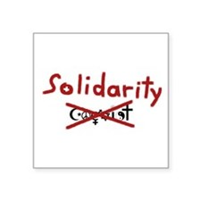 "Solidarity Square Sticker 3"" x 3"""