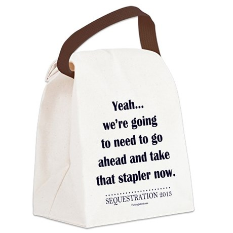 Have you seen my stapler? Canvas Lunch Bag