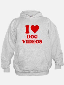 I Love Dog Videos Hoodie