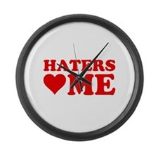 Haters Love Me Large Wall Clock