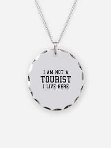 I Am Not A Tourist Necklace