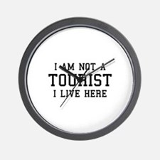 I Am Not A Tourist Wall Clock