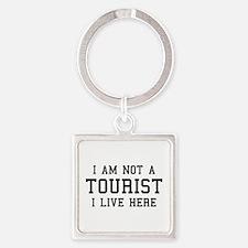 I Am Not A Tourist Square Keychain