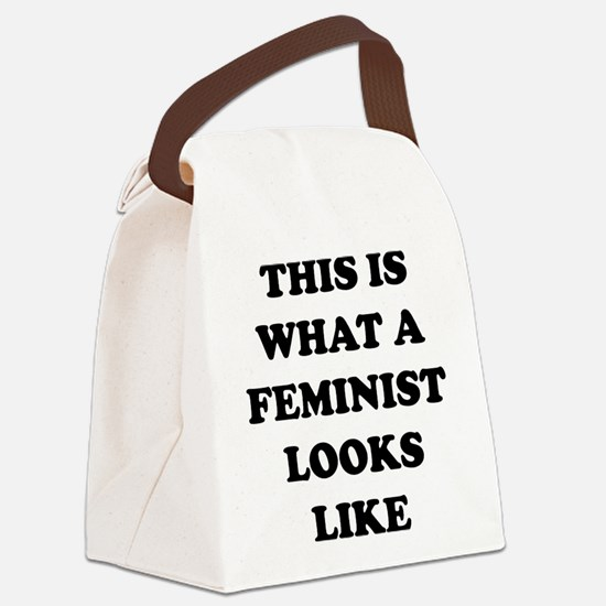 This Is What A Feminist Looks Like Canvas Lunch Ba